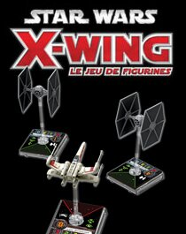 x-wing jeu de figurine StarWars Edge